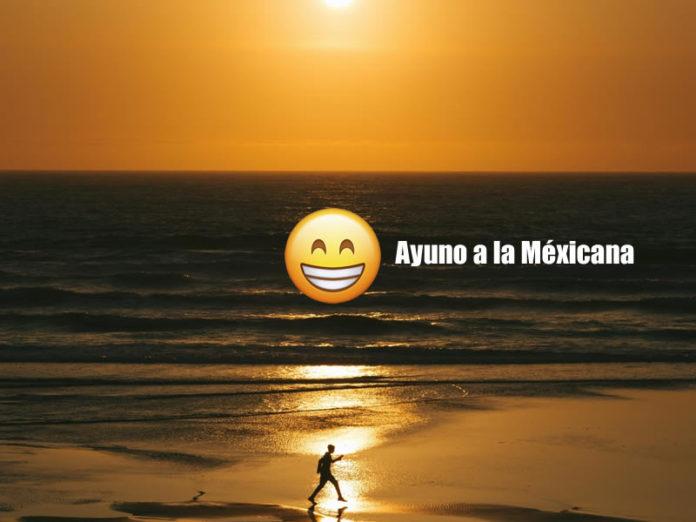ayuno-a-la-mexicana